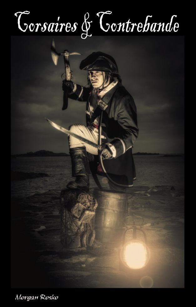 Corsaire et contrebande - Morgan Rosko